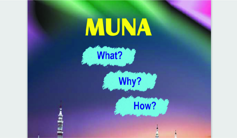 MUNA: What, Why & How?